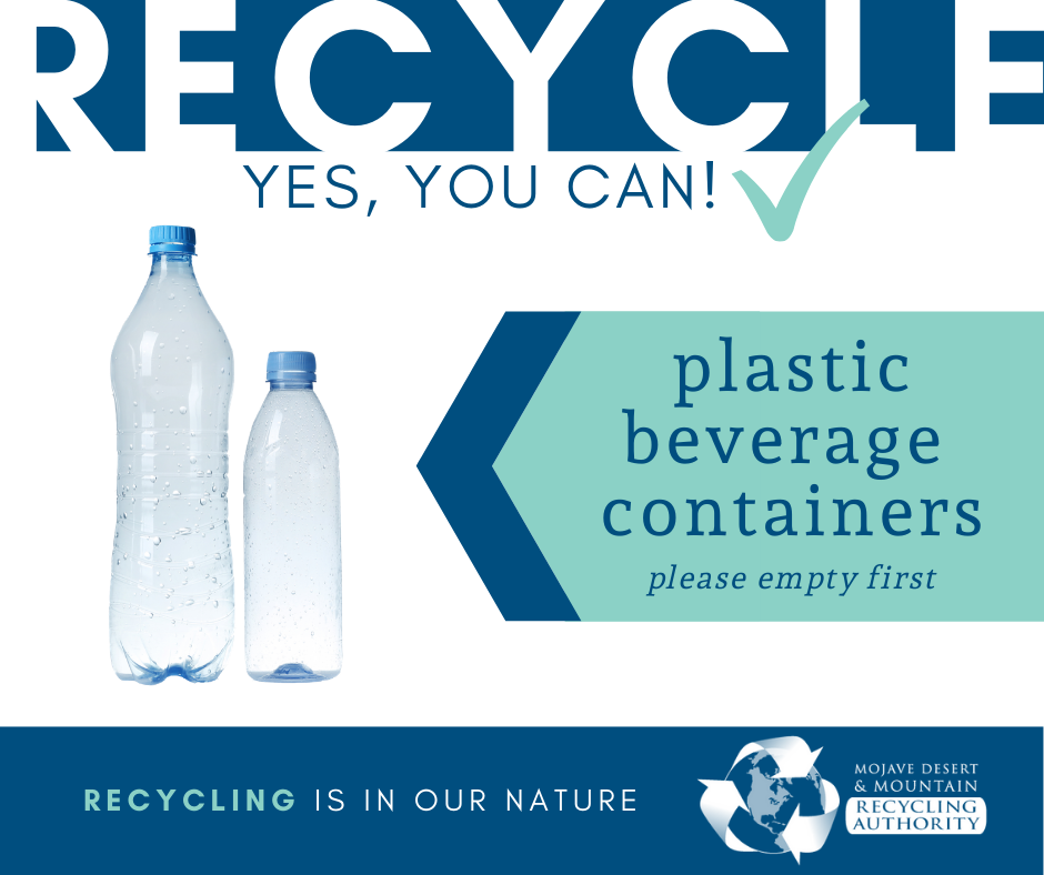 Plastic beverage containers such as water and juice bottles can be recycled.