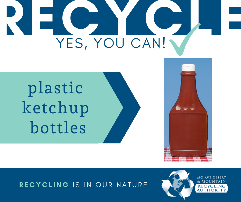 Plastic Ketchup bottles are recyclable