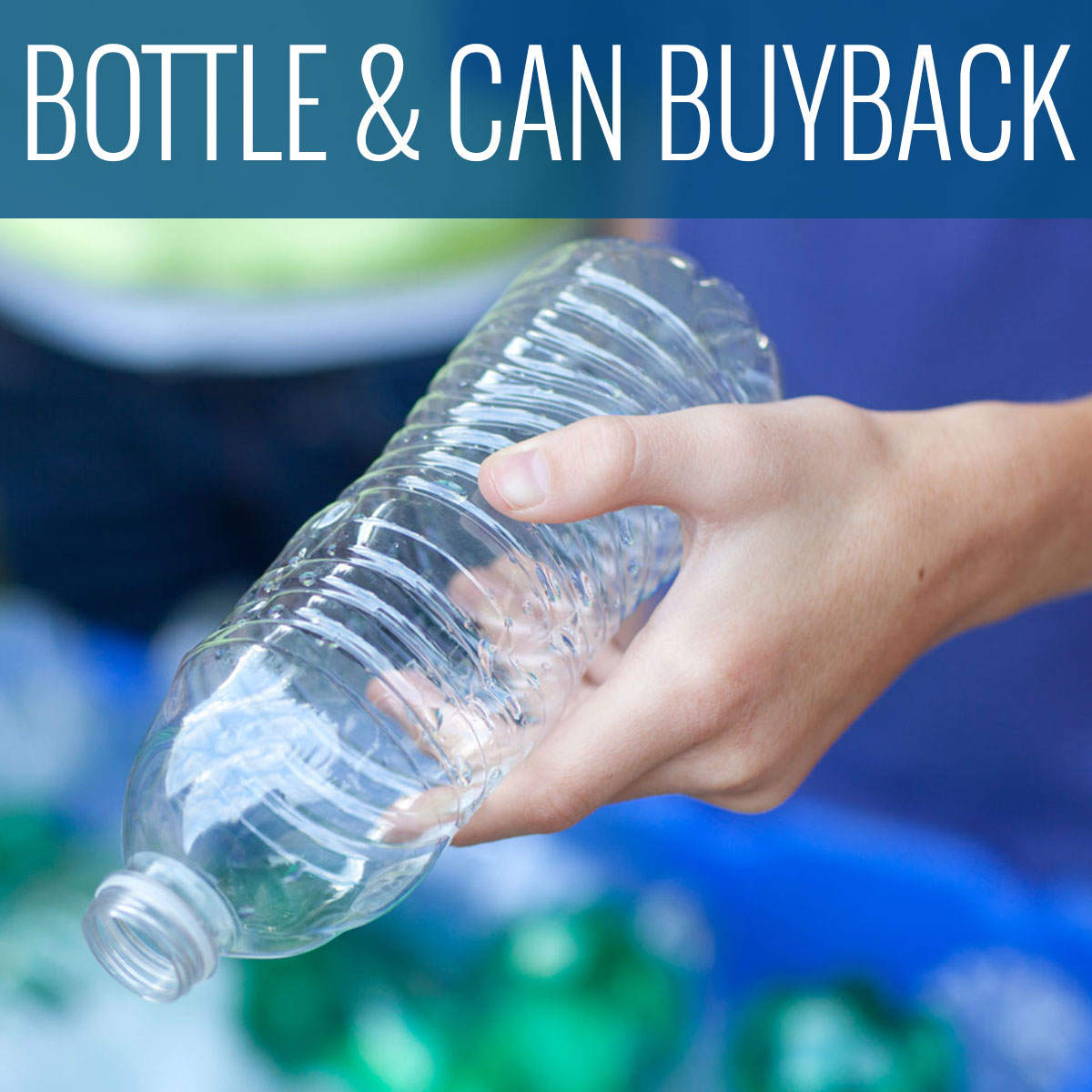 Bottle and Can BuyBack in California