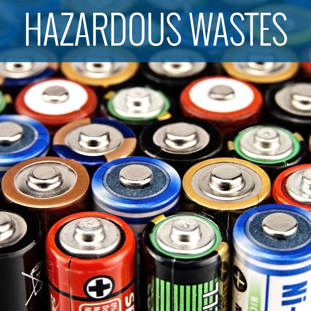 Recycle Household Hazardous Wastes