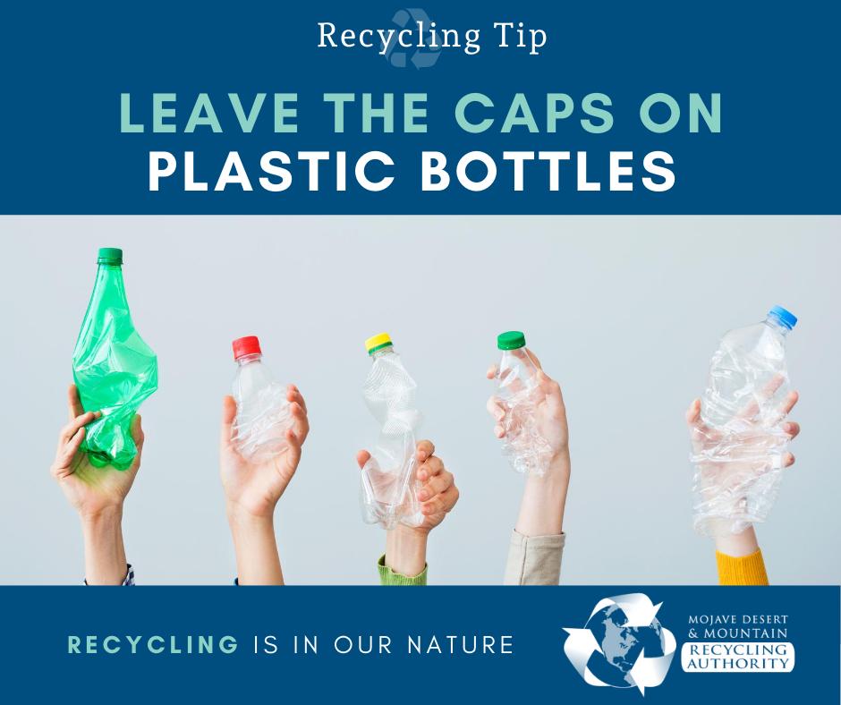 Leave Caps on Plastic Bottles