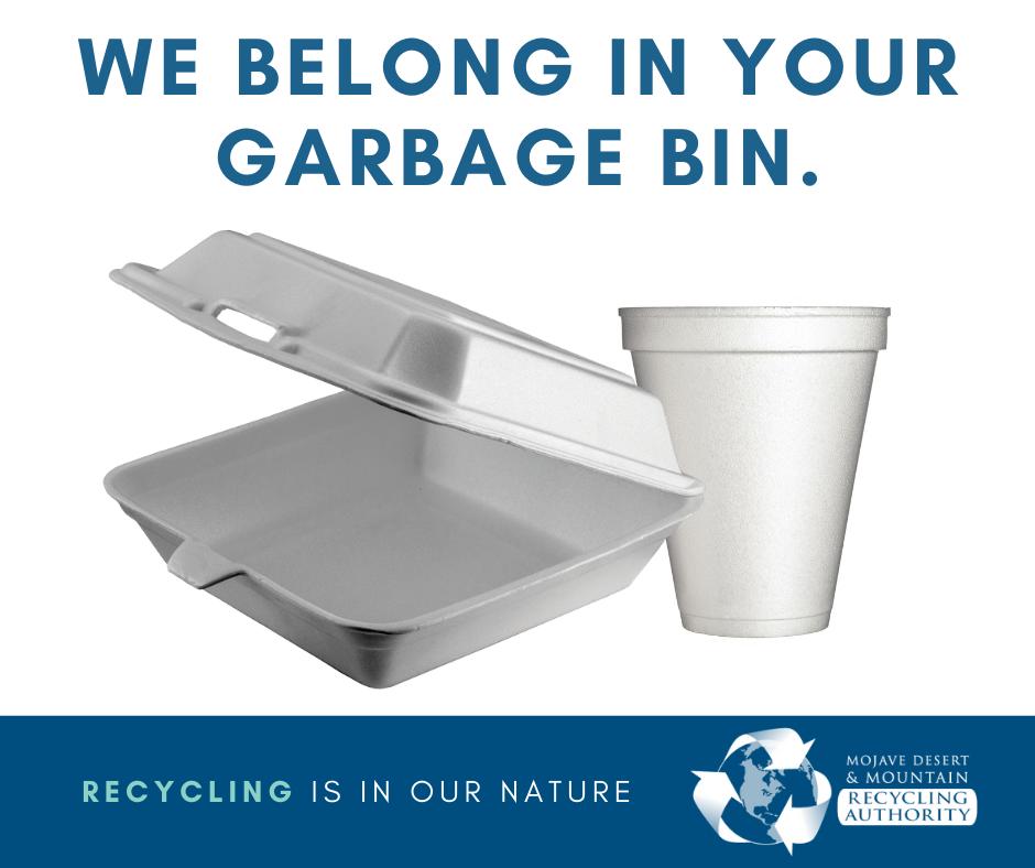 Styrofoam Goes in Garbage