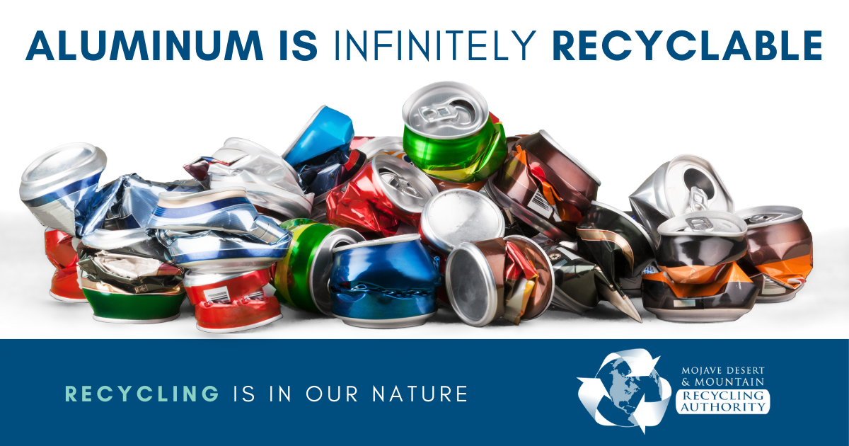 Aluminum is infinitely recyclable