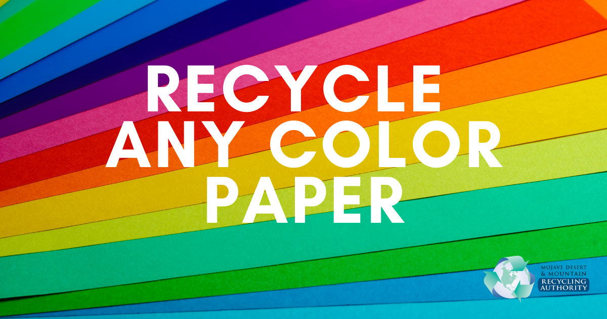 Any Color Paper is Recyclable