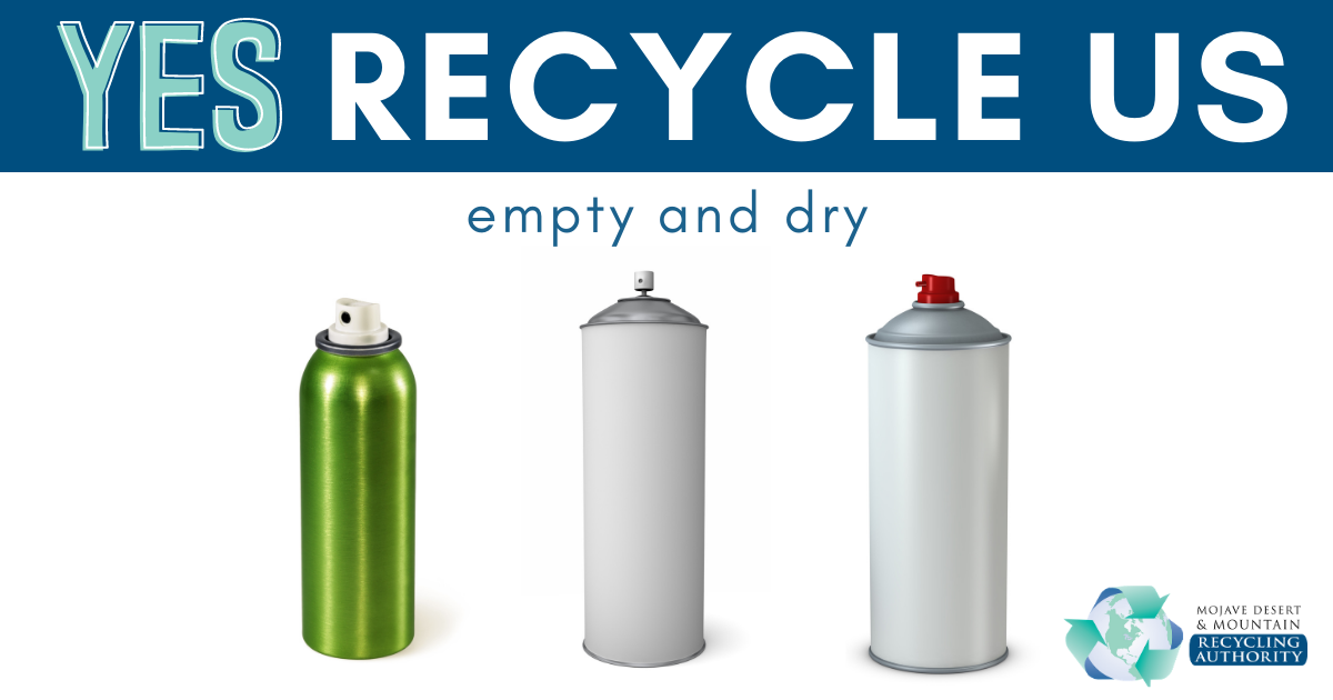 Aerosol cans are recyclable