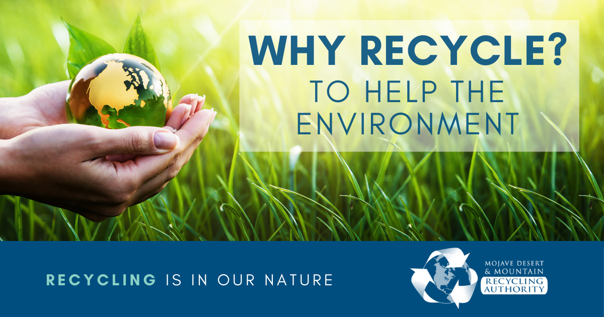 Why Recycle: Help Our Environment