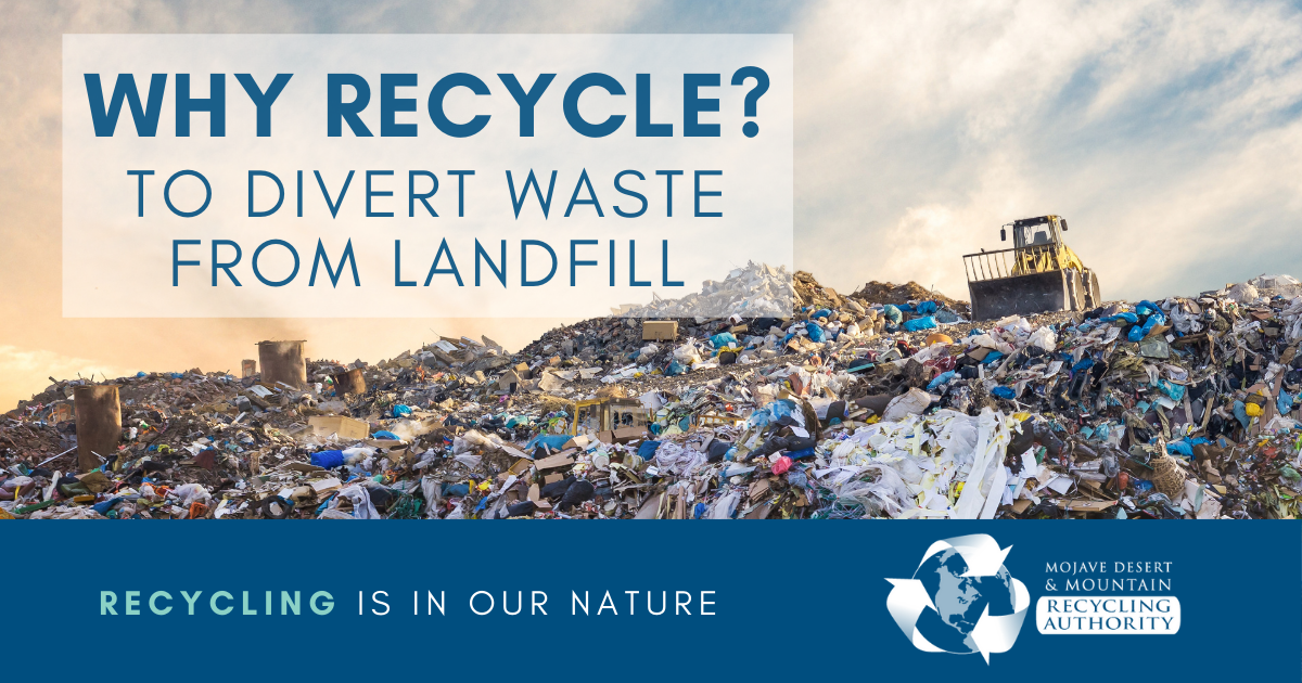 Why Recycle? Divert from Landfill