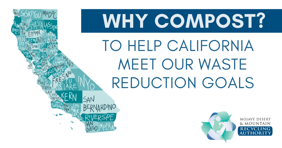 Why Compost: to reach California goals