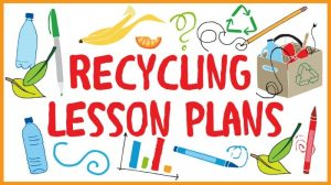Recycle Lesson Plans for Your Classroom